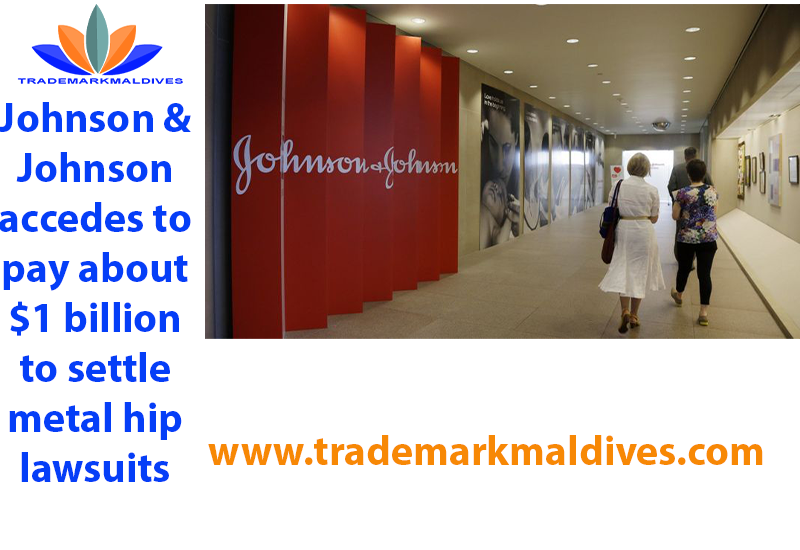 Johnson & Johnson accedes to pay about $1 billion to settle metal hip lawsuits