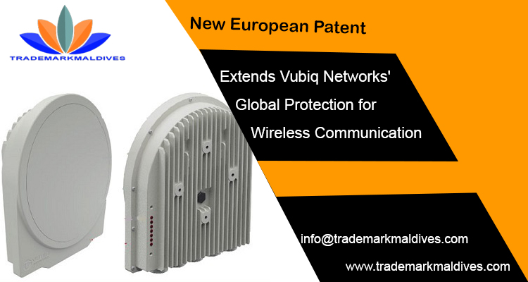 New European Patent Extends Vubiq Networks' Global Protection for Wireless Communication