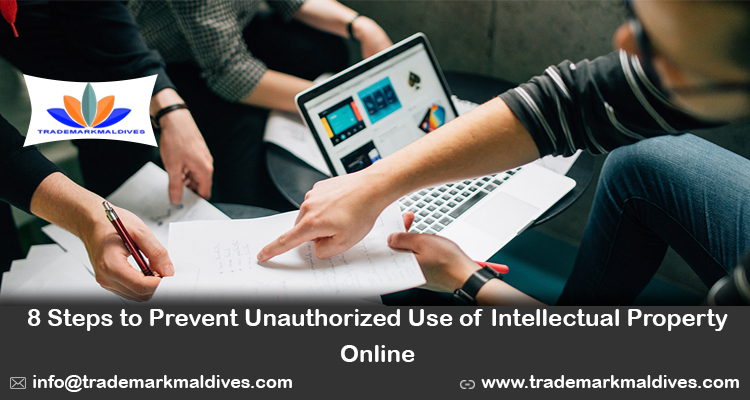 8 Steps to Prevent Unauthorized Use of Intellectual Property Online
