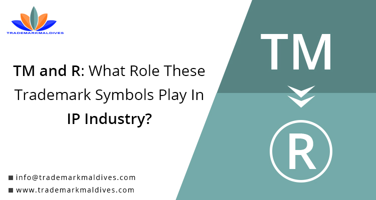 TM and R: What Role These Trademark Symbols Play In IP Industry?