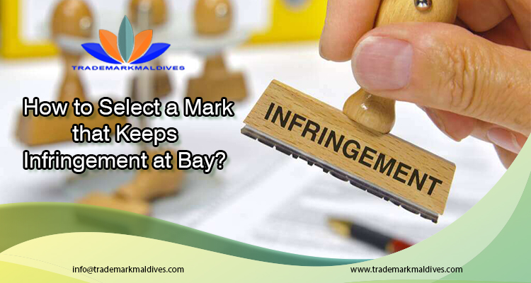 How to Select a Mark that Keeps Infringement at Bay?