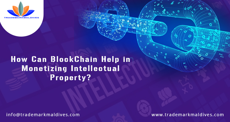 How Can Blockchain Help in Monetizing Intellectual Property?