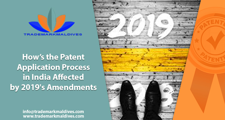 How's the Patent Application Process in India Affected by 2019's Amendments?
