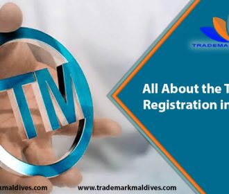 All About the Trademark Registration in Maldives