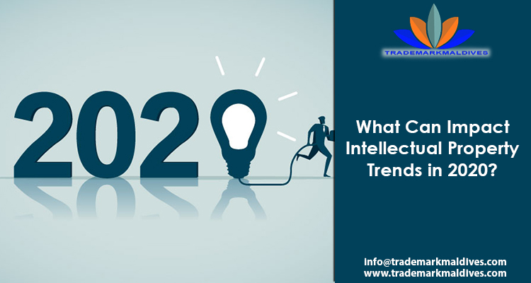 What Can Impact Intellectual Property Trends in 2020?