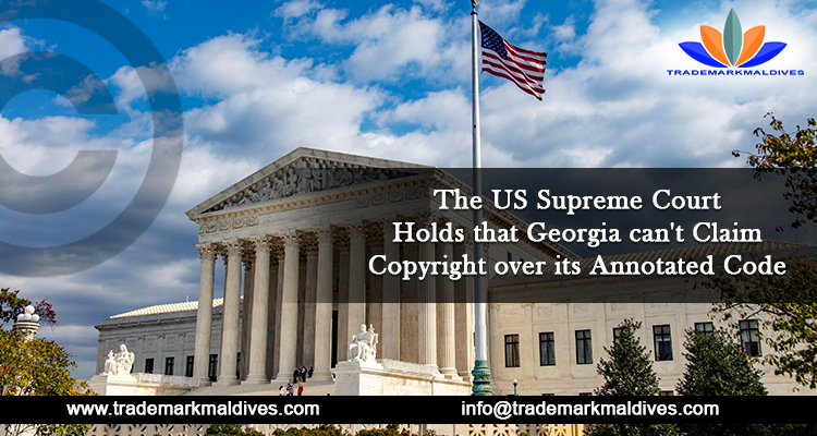 The US Supreme Court Holds that Georgia can't Claim Copyright over its Annotated Code