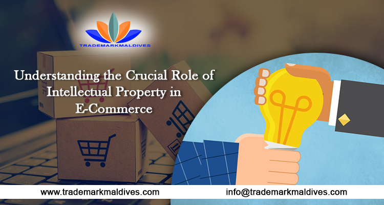 Understanding the Crucial Role of Intellectual Property in E-Commerce