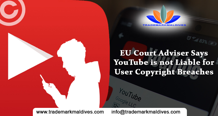 EU Court Adviser Says YouTube is not Liable for User Copyright Breaches