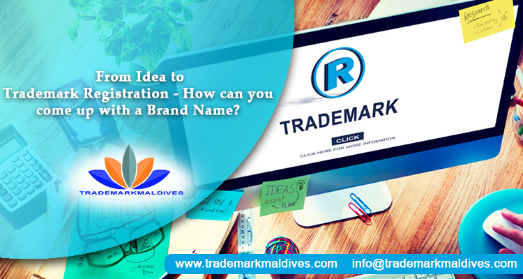 From Idea to Trademark Registration – How can you come up with a Brand Name